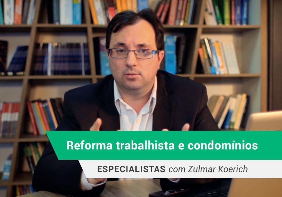 Reforma trabalhista e condomínios