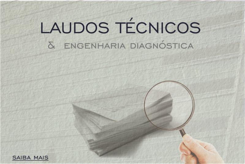 Foto - LAUDOS TÉCNICOS com Inspeções de Garantia, Inspeções de Recebimento de Obra, Inspeções de Manutenção, Avaliações e outros.