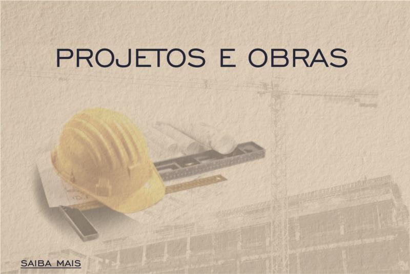 Foto - PROJETOS E OBRAS