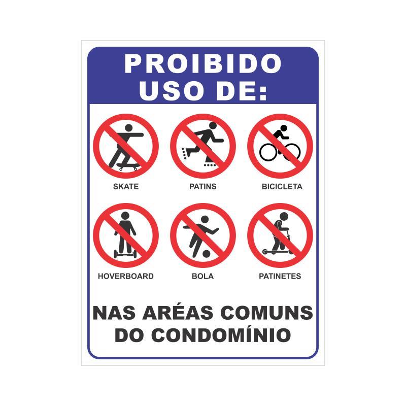 Foto - Placa sinalização para condomínios 30 x 40 cm Proibido Uso de Patins / Patinetes / Bicicleta / Skate / Bola nas áreas comuns do condomínio